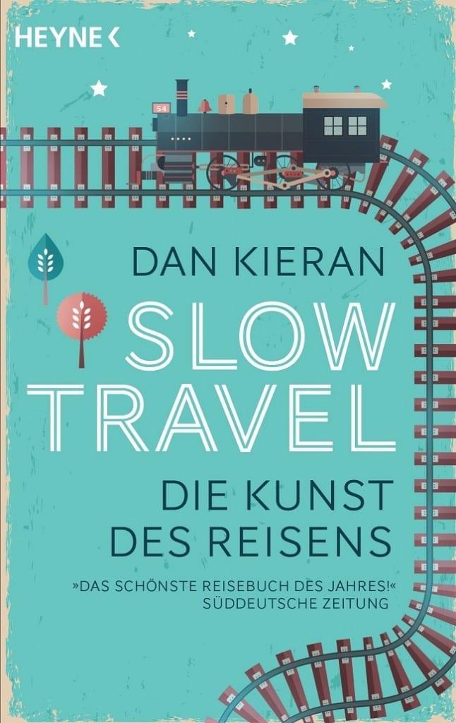 Slow Travel Dan Kieran