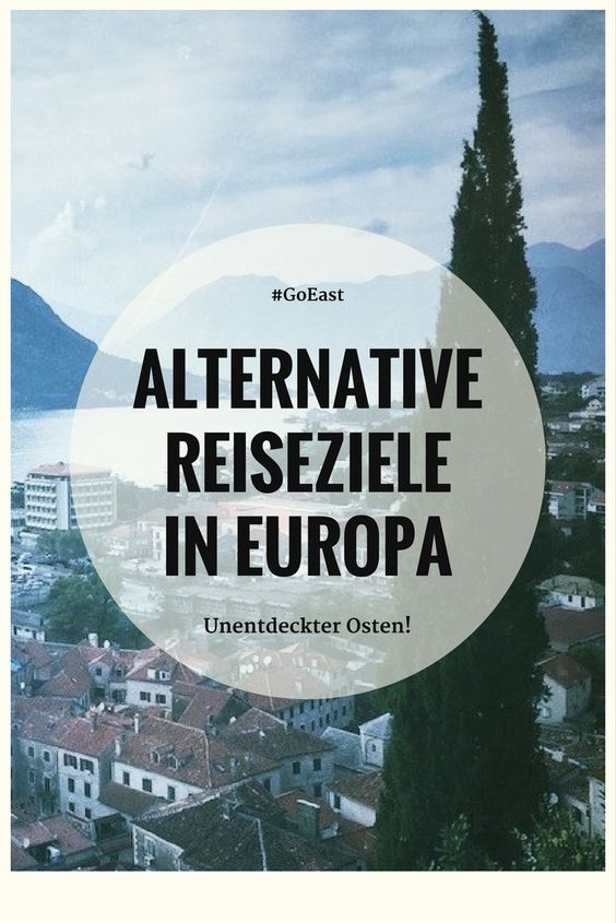 Alternative Reiseziele Europa
