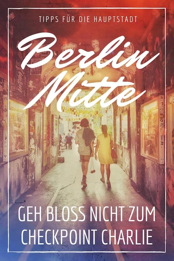 Berlin Mitte Guide Tipps
