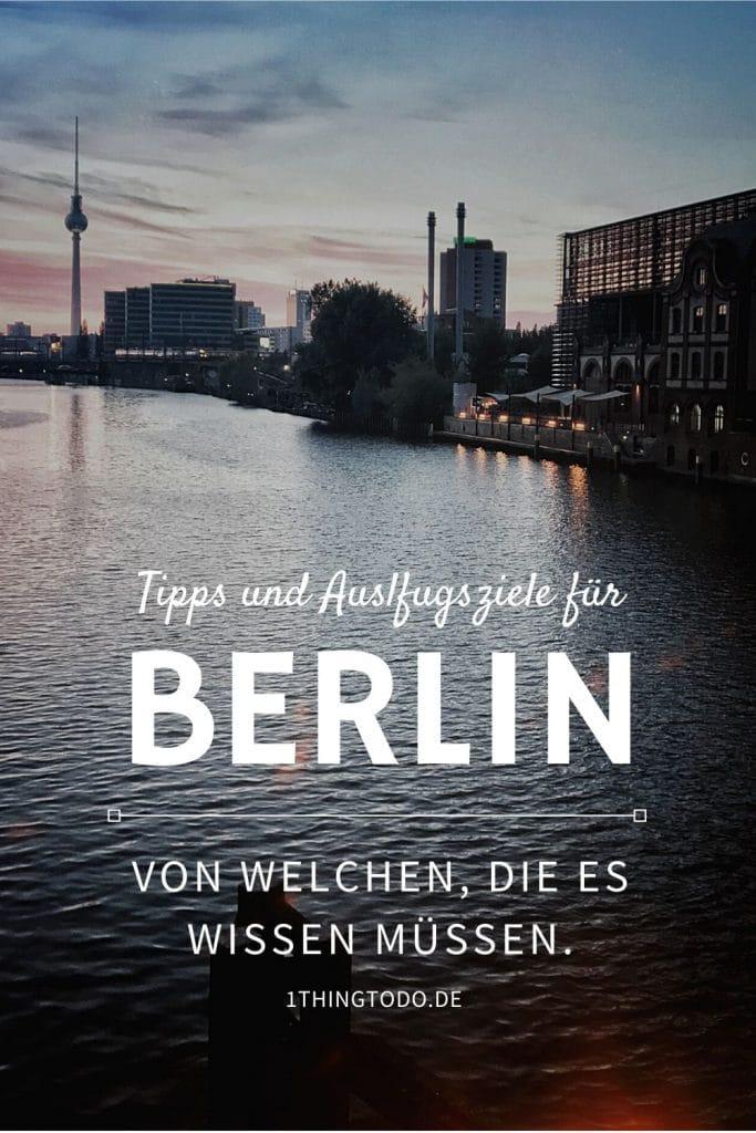 Berlin Tipps Ausflugsziele