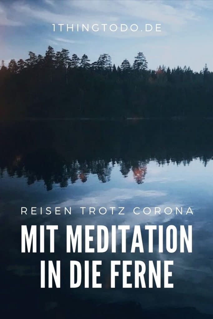 Reisen Meditieren